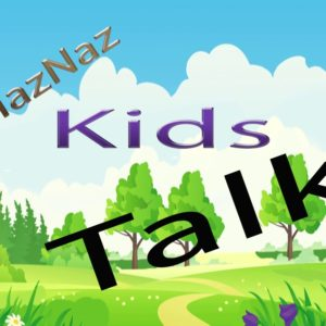 PlazNaz Kidz Talk: Restoration