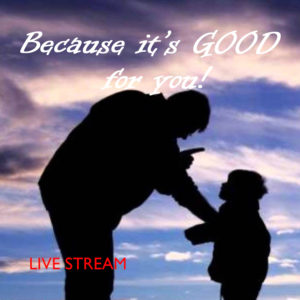 Because Its Good For You! (LIVE)