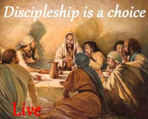 Discipleship is a Choice